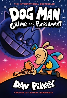 Cover of Dav Pilkey's book Dog Man: Grime and Punishment.