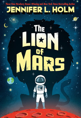 Book cover for the children's book The Lion of Mars.